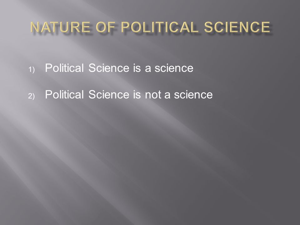 Nature of Political Science