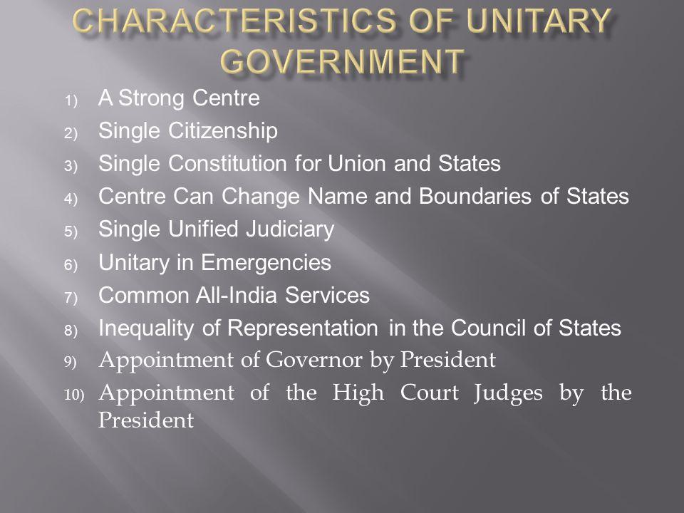 Characteristics of Unitary Government