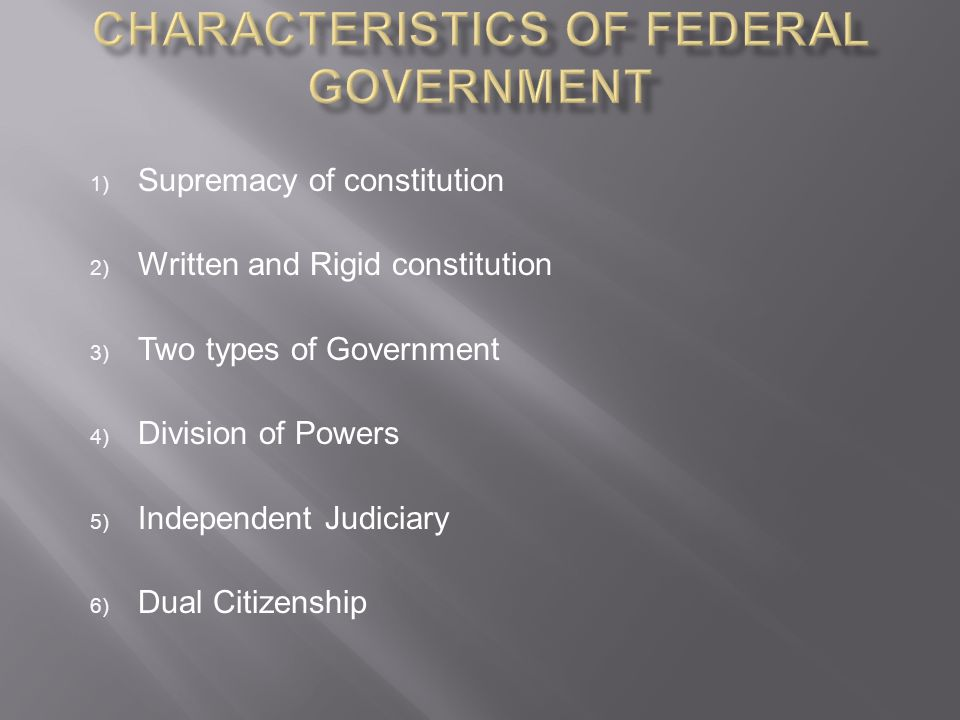 Characteristics of Federal Government