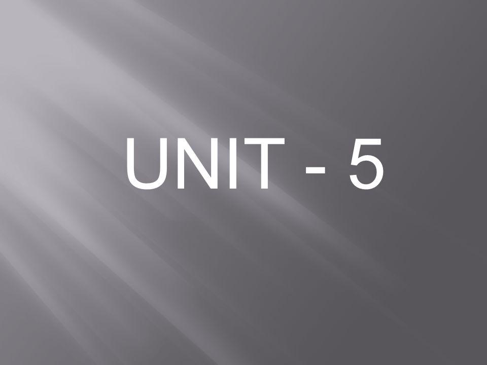 UNIT - 5