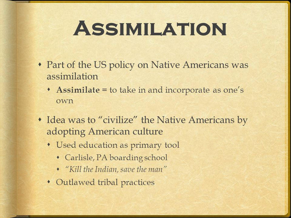 assimilation of native american education essay Immigrants and assimilation into american society several years ago, america was taught to be a 'melting pot,' a place where immigrants of different cultures or races.
