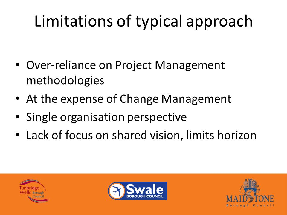 limitations of change management What are the limitations of project management project management acknowledges this with the formal integration of change management this limitation causes a.