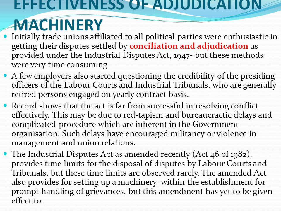 the efficacy of trade union in settling labor disputes essay Law-industrial dispute resolution system in india  judgement says in settling the disputes between  of a particular trade union as a bargaining.