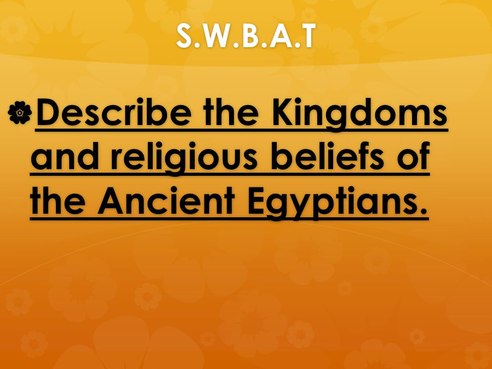 What were the religious beliefs of ancient Egyptians?