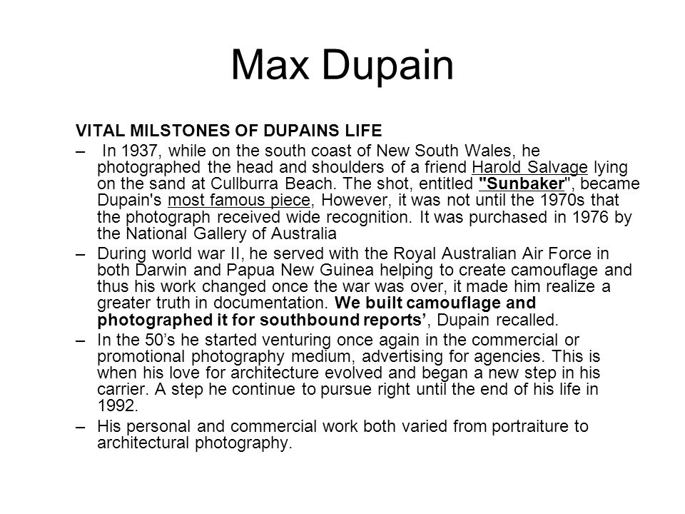max dupains sunbaker essay This essay is about the biography of famous australian photographer max dupain it also shares information about his three eminent art works.