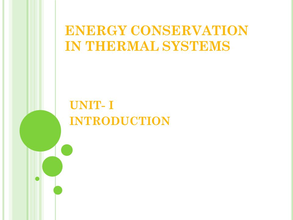 ENERGY CONSERVATION IN THERMAL SYSTEMS