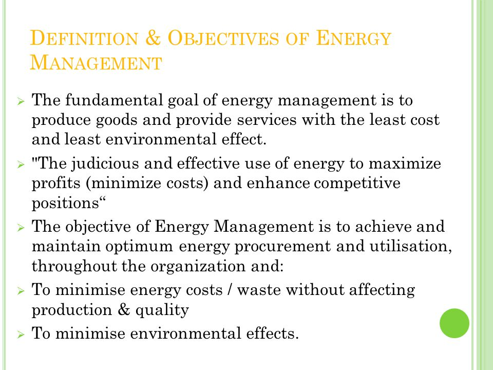 Definition & Objectives of Energy Management