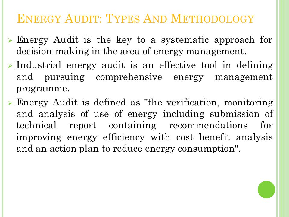 Energy Audit: Types And Methodology