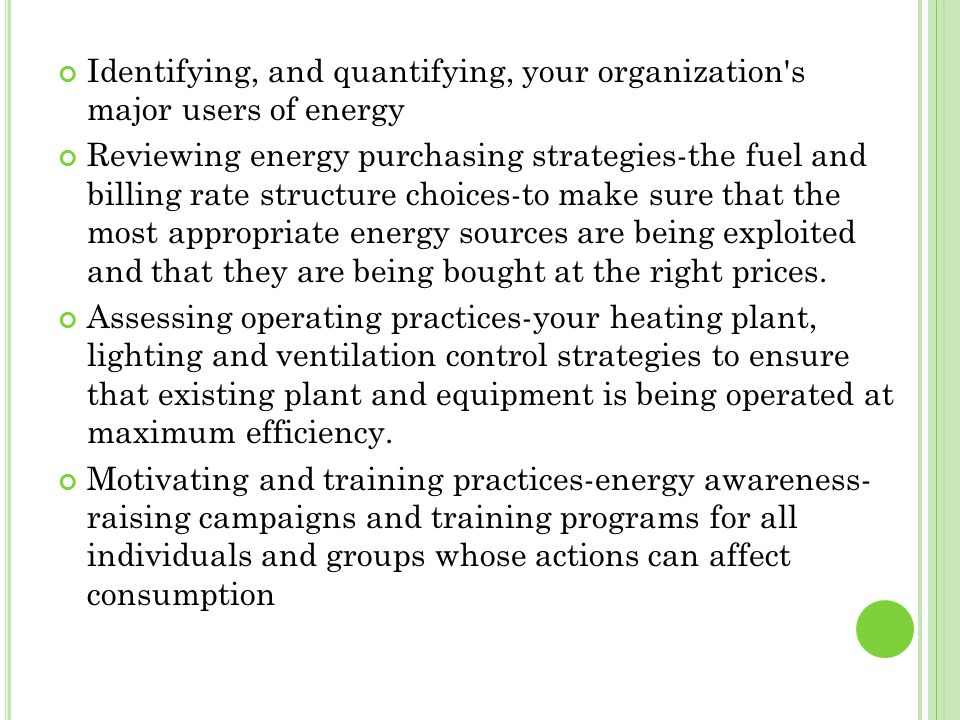 Identifying, and quantifying, your organization s major users of energy