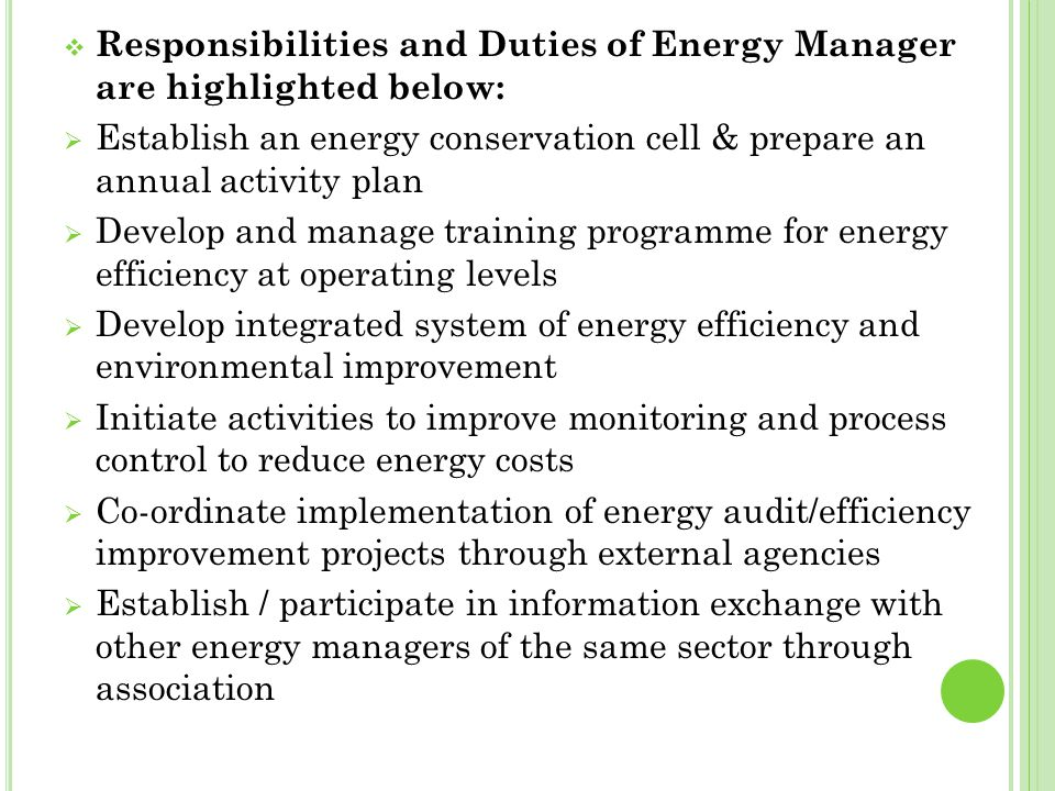 Responsibilities and Duties of Energy Manager are highlighted below:
