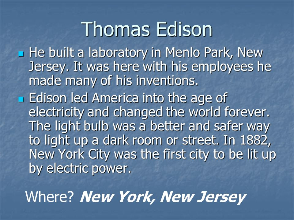 Thomas Edison Where New York, New Jersey