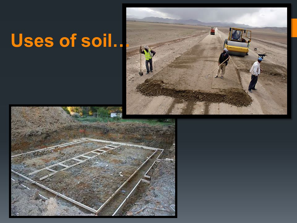 Exploring how rocks and soil make useful products ppt for Uses of soil
