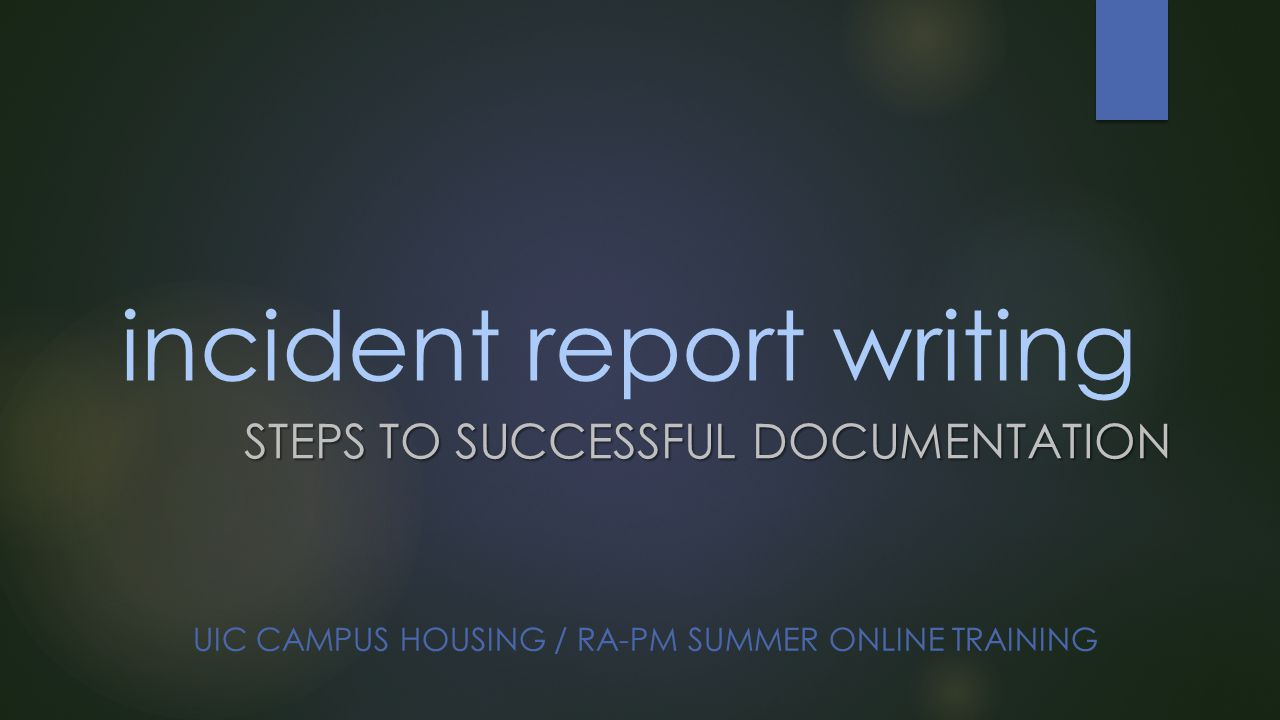 Incident report writing ppt video online download.