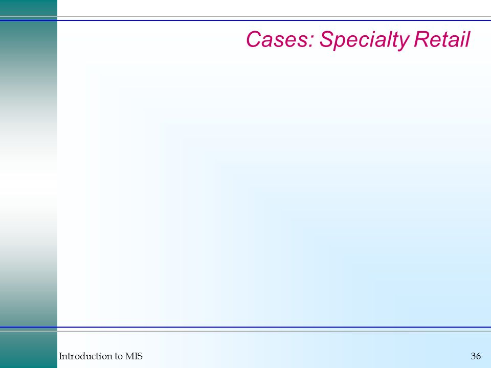 Cases: Specialty Retail