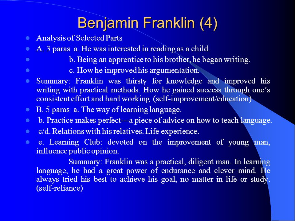 benjamin franklin analysis Need help with part 3 in benjamin franklin's the autobiography of benjamin franklin check out our revolutionary side-by-side summary and analysis.