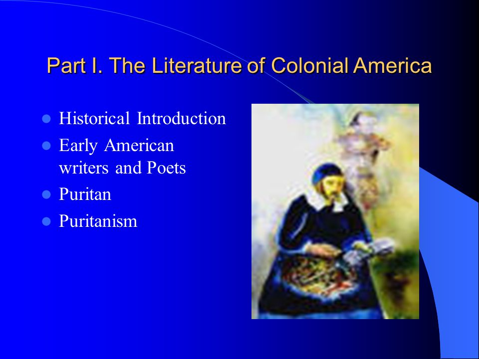 an introduction to how america is under puritan influence Europeans colonize north america, 1600–1640  describe the beliefs of puritan congregationalists,  existing in the society under study.