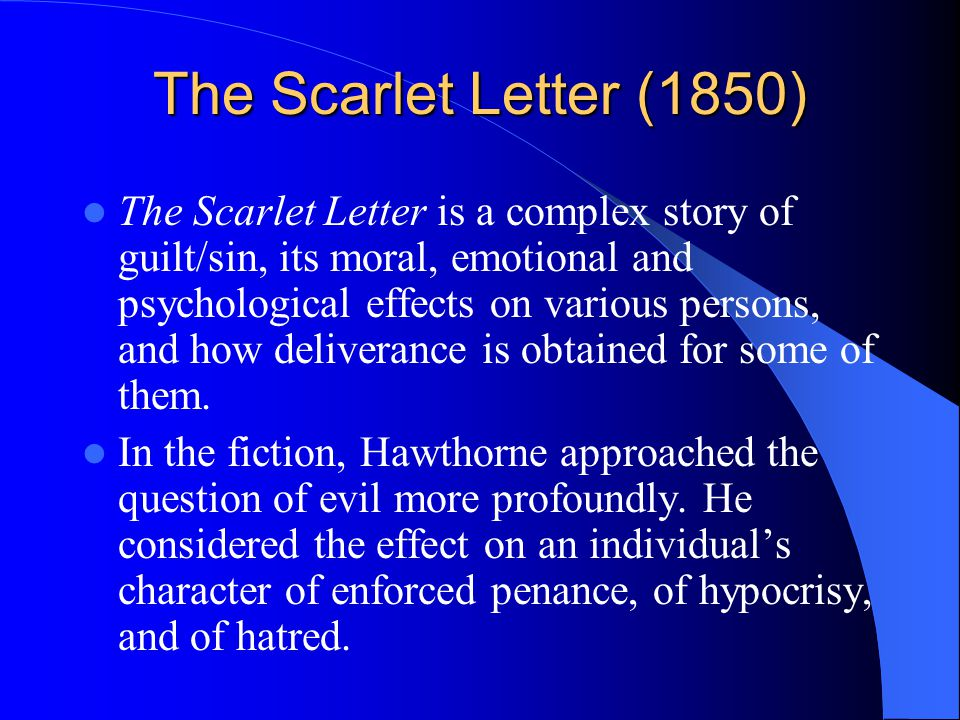 the scarlet letter effects of sin essay Free essay: the scarlet letter is a study of the effects of sin on the hearts and minds of hester, dimmesdale and chillingworth examine the scarlet letter.