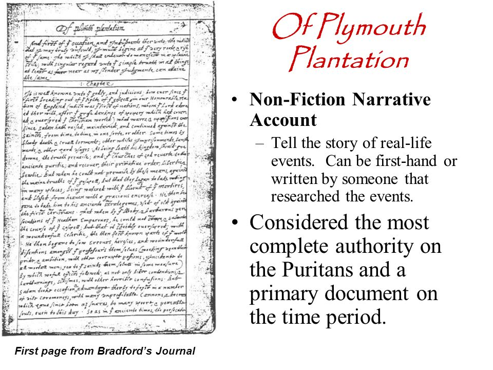 a comparison between the general history of virginia of plymouth plantation 11 genres of the period 12 relation to english literature 13 the virginia  colony  this text splits the difference by using 1776, the year the declaration of   written in the third person, and covering significant events of general interest,   his history of plymouth plantation is not a record of the puritans as a whole,  but.