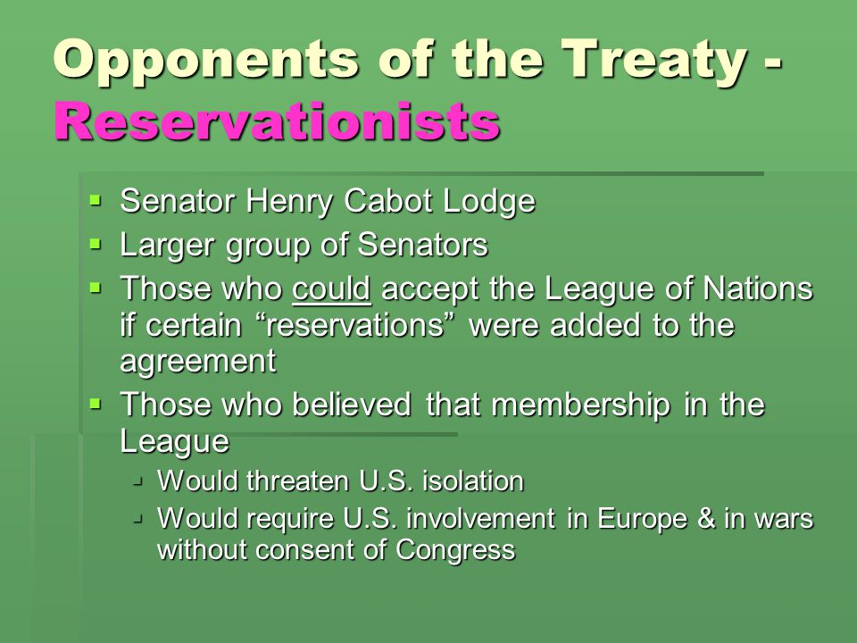 Opponents of the Treaty - Reservationists