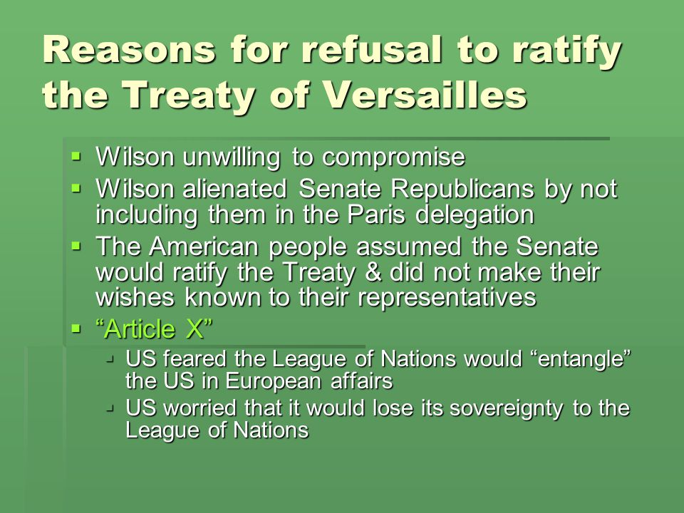 Reasons for refusal to ratify the Treaty of Versailles