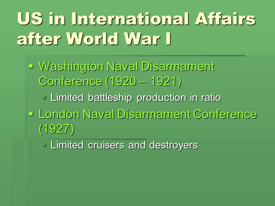 US in International Affairs after World War I