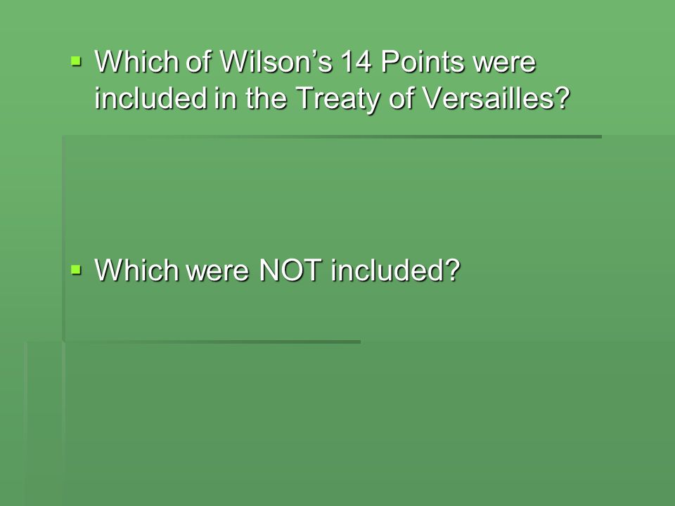 Which of Wilson's 14 Points were included in the Treaty of Versailles