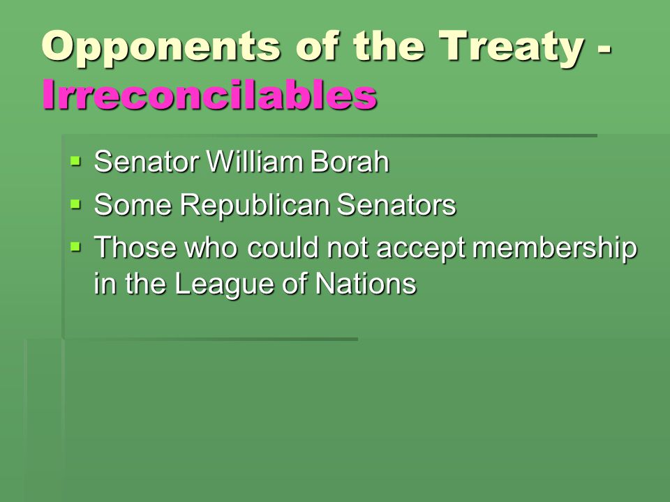 Opponents of the Treaty - Irreconcilables