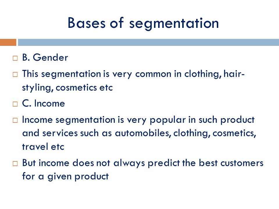 four bases of segmentation European journal of business and management wwwiisteorg issn 2222-1905 (paper) issn 2222-2839 (online) vol 3, no9, 2011 the basis of market segmentation: a critical review of literature sulekha goyat department of humanities &social sciences, national institute of technology, kurukshetra (136109), haryana tele:8529397205.