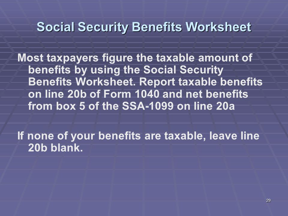 Liberty Tax Service Online Basic Income Tax Course Lesson ppt – Social Security Benefits Worksheet