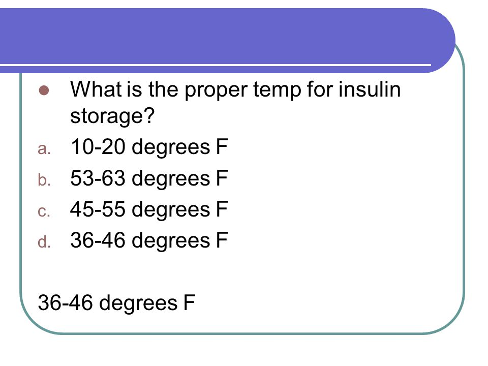 Ptce handout 7 diabetes ppt download - Temperature frigo 10 degres ...