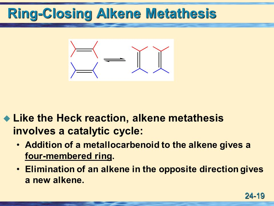 alkene metathesis mechanism For their elucidation of the reaction mechanism and their discovery of a variety of highly efficient and selective catalysts alkene metathesis save.