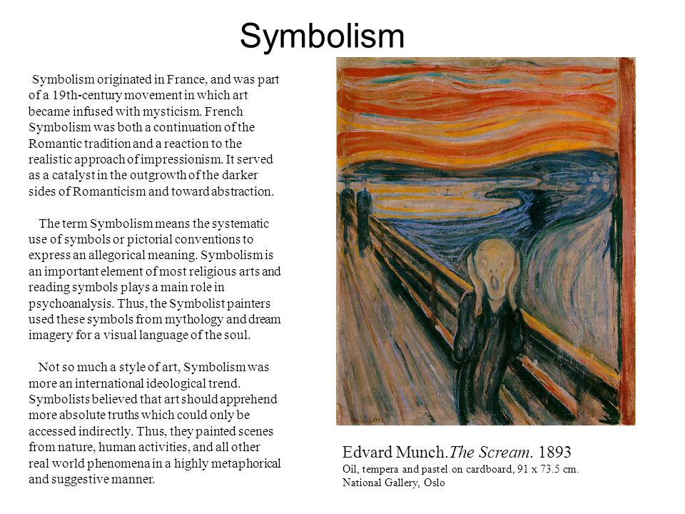 Symbolism Symbolism Originated In France And Was Part Of A 19th