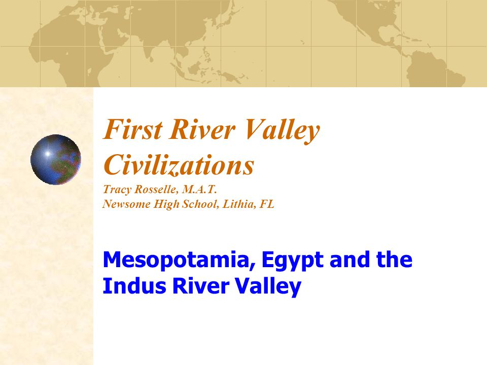 mesopotamia egypt and indus valley Rise of civilizations and empires in mesopotamia, egypt, and the indus valley  by maghan keita historians often write of world history in terms of the.