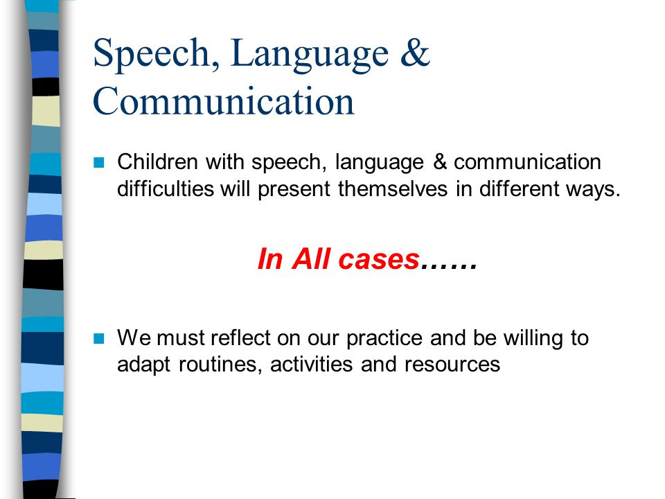 Explain how to adapt communication difficulties with children