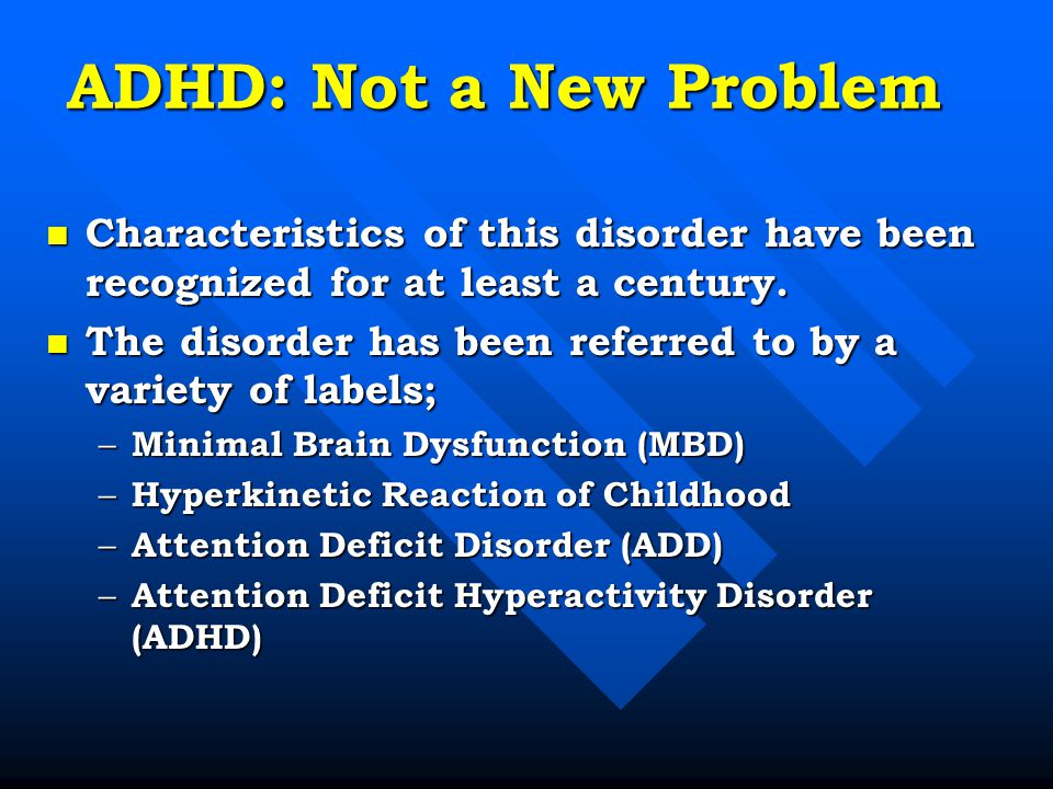 characteristics of attention deficit hyperactive disorder adhd 54 assessment and diagnosis of adhd in school-aged children and  attention  deficit hyperactivity disorder (adhd) is a common condition that has been   characteristics of adhd to effect the best possible support for both student and.