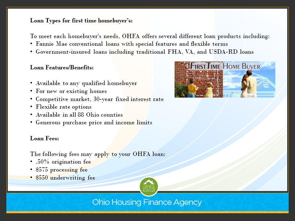 Everything you've ever wanted to know about OHFA loans and more! - ppt download