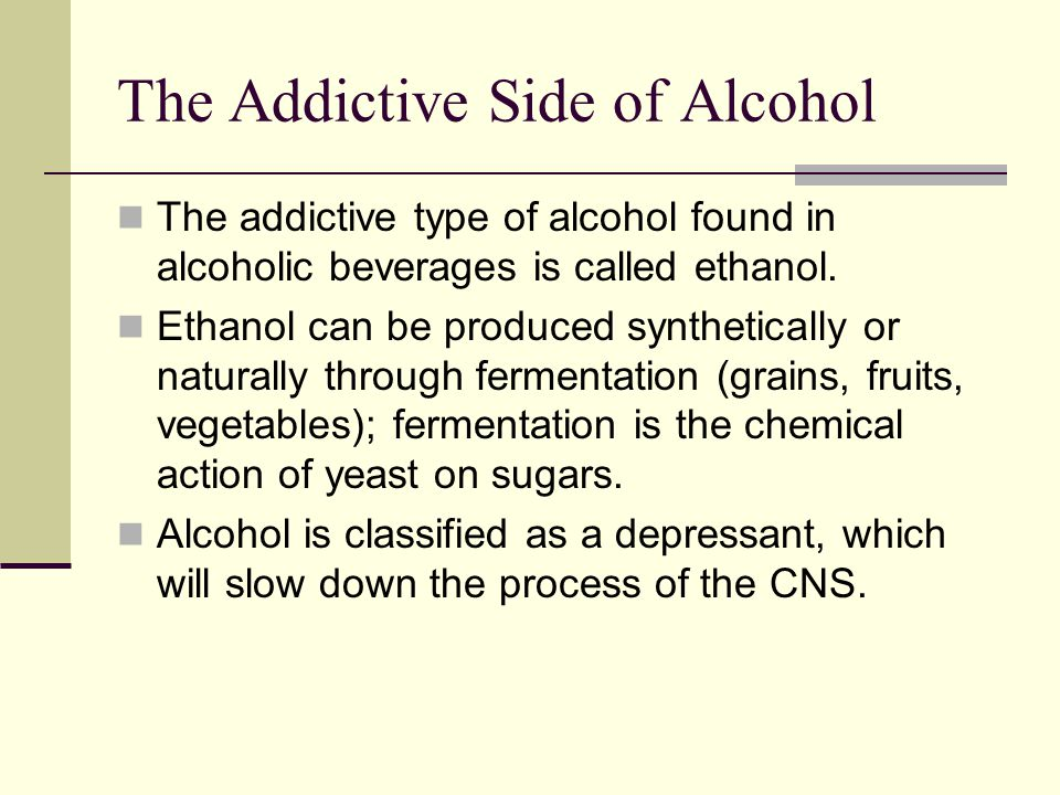 The Addictive Side of Alcohol