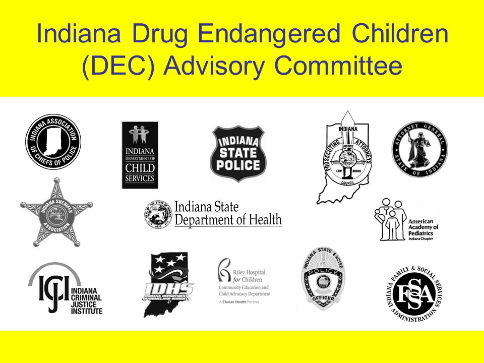 Indiana Drug Endangered Children (DEC) Advisory Committee