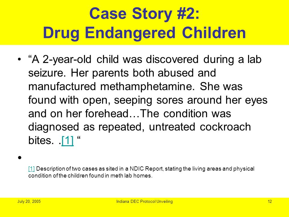 Case Story #2: Drug Endangered Children