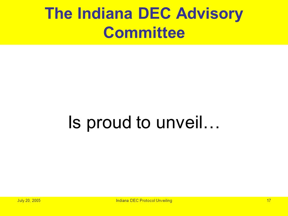 The Indiana DEC Advisory Committee