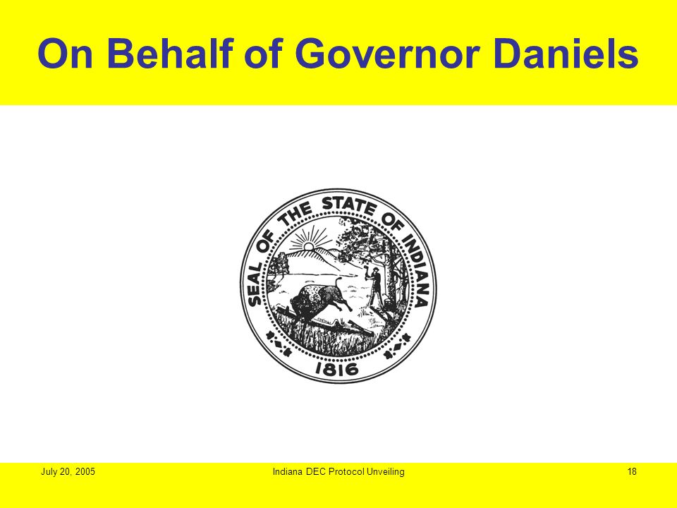 On Behalf of Governor Daniels