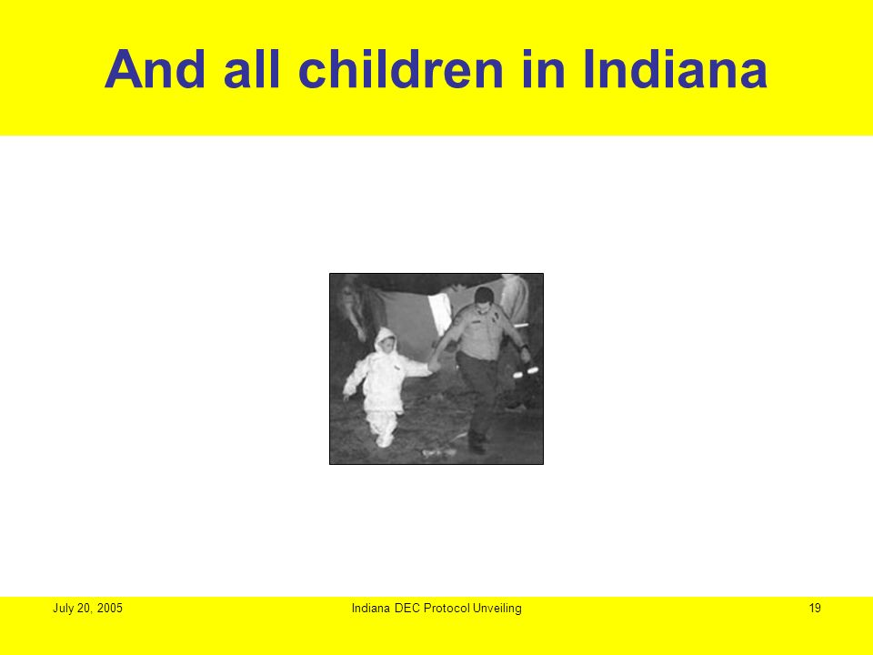 And all children in Indiana