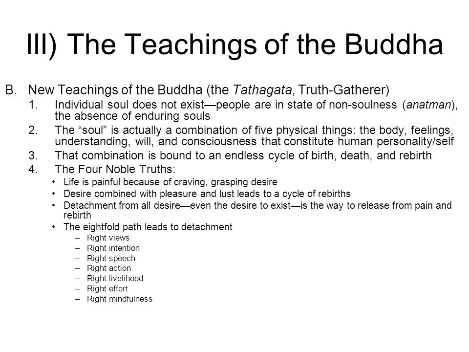 the teachings of buddhism is a way to salvation 3 towards the practical core of buddhism: its path towards salvation through self-cultivation in the manner of the buddhas own struggle to enlightenment siddhartha gautama the teachings of buddhism is a way to salvation (563-483 or 466-386 bc), also called shkyamuni (the sage of the shakya clan), the gautama buddha (, the.