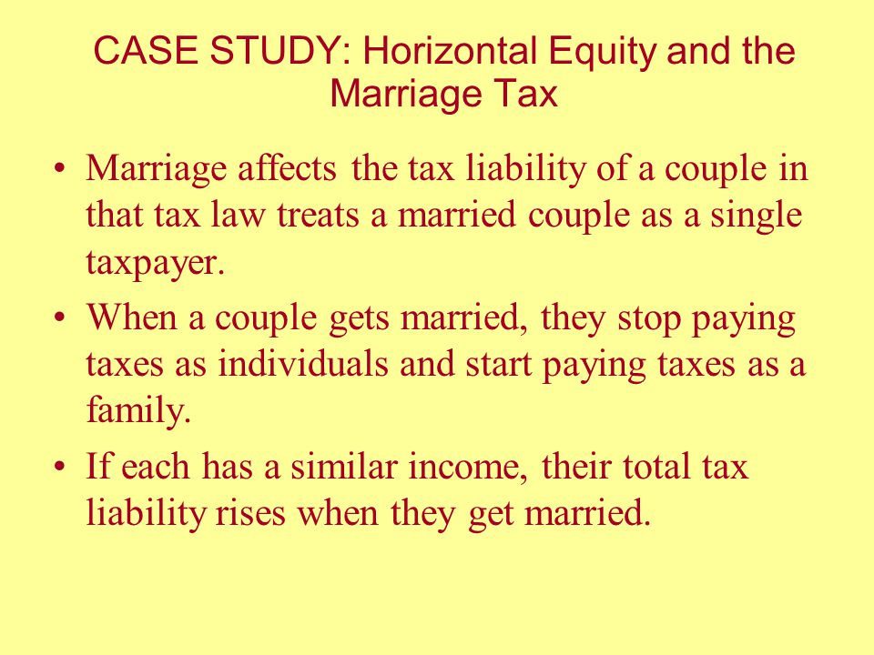 CASE STUDY: Horizontal Equity and the Marriage Tax