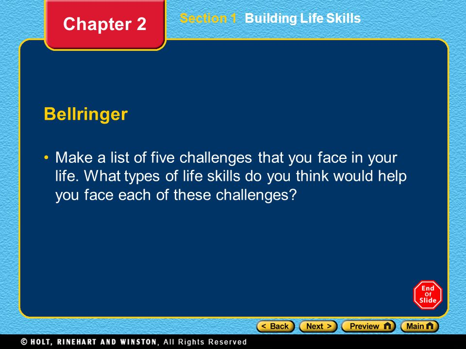 Chapter 2 Section 1 Building Life Skills. Bellringer.