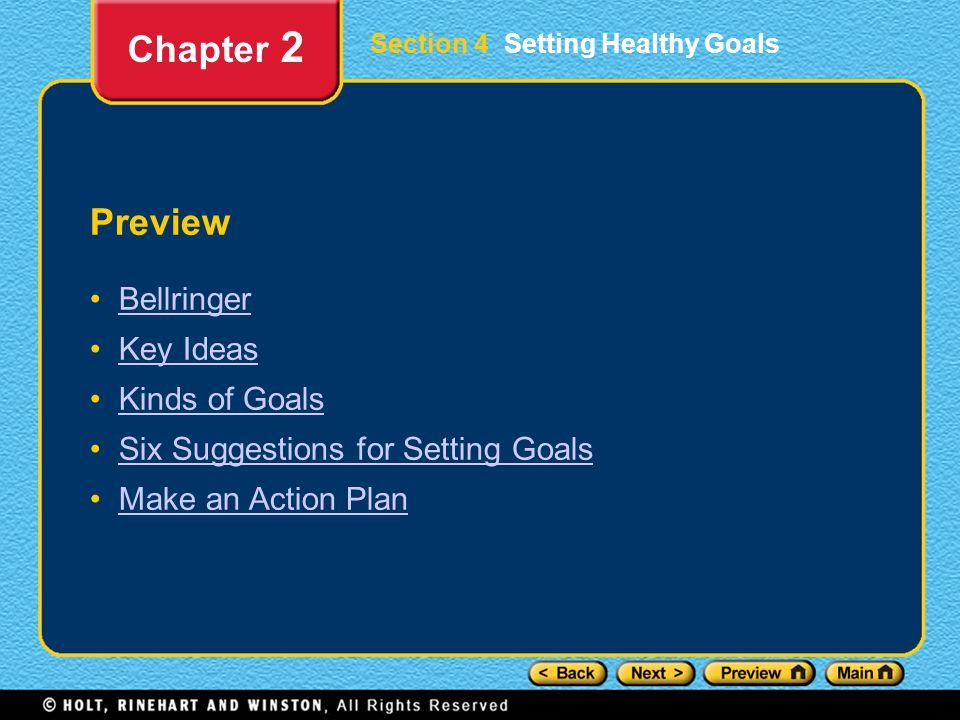 Chapter 2 Preview Bellringer Key Ideas Kinds of Goals