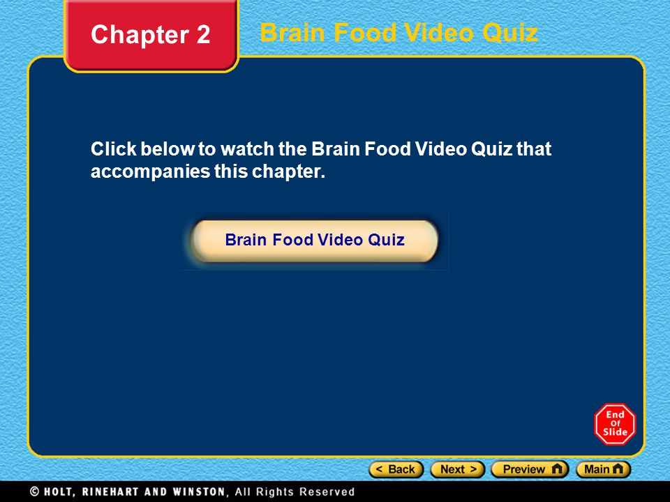Chapter 2 Brain Food Video Quiz