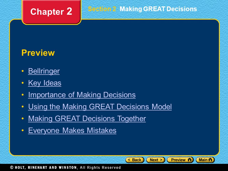 Chapter 2 Preview Bellringer Key Ideas Importance of Making Decisions