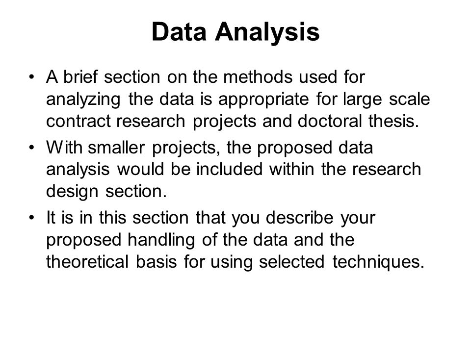 methods of data analysis in thesis Secondary data can be used in different ways: you can simply report the data in its original format for a different purpose to the original then the most likely place would be in the 'analysis of findings' section of your dissertation.