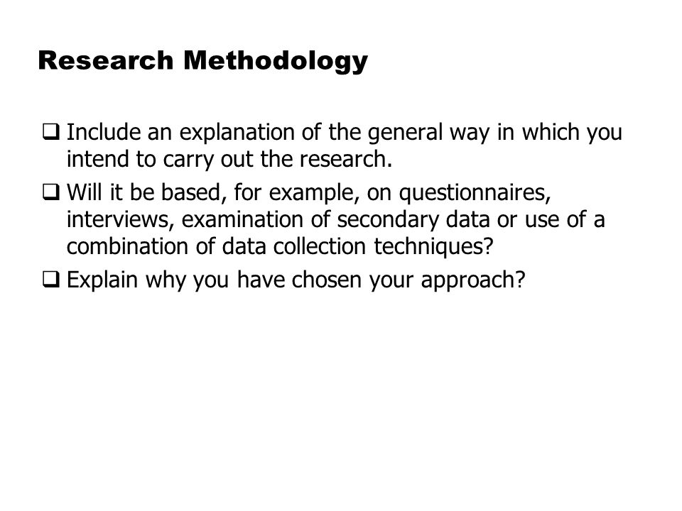 example of a research methodology Research methodology indicates the logic of development of the process used to  generate  mathematical examples to augment the research.